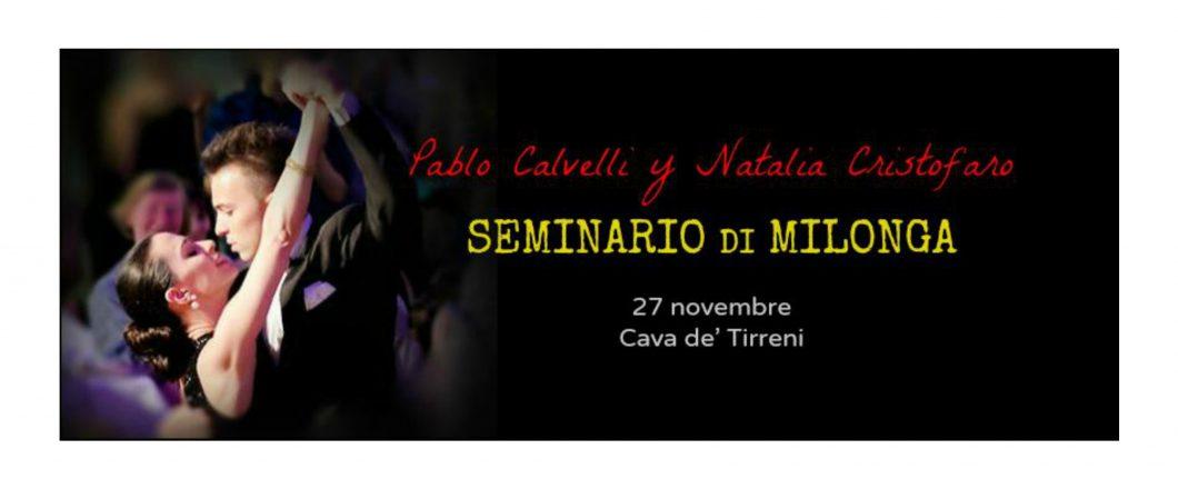 Seminario di milonga 27 Novembre al Marte di Cava de' Tirreni con i maestri Pablo Calvelli e Natalia Cristofaro